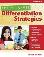 Ready-To-Use Differentiation Strategies, Grades 6-8 | Laurie Westphal |