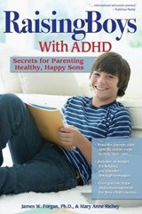 Raising Boys With ADHD | Forgan, James W., Ph.D. ; Richey, Mary Anne |