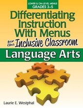 Differentiating Instruction With Menus for the Inclusive Classroom