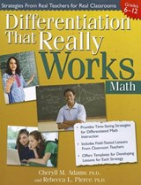 Differentiation That Really Works: Math, Grades 6-12 | Adams, Cheryll M., Ph.D. ; Pierce, Rebecca L., Ph.D. |
