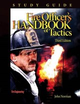 Fire Officer's Handbook of Tactics Study Guide | John Norman |