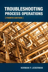 Troubleshooting Process Operations | Norman P. Lieberman |