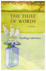 The Thief of Words | Starling Lawrence |