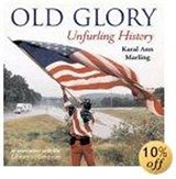 Old Glory | Karal Ann Marling |