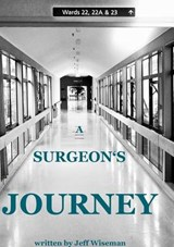 A Surgeon's Journey | Jeff Wiseman |