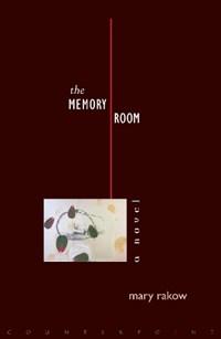 The Memory Room | Mary Rakow |