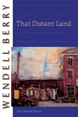 That Distant Land | Wendell Berry |