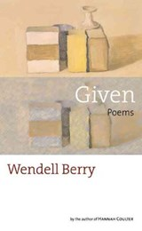 Given | Wendell Berry |