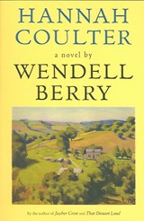 Hannah Coulter | Wendell Berry |