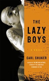 The Lazy Boys | Carl Shuker |