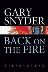 Back on the Fire | Gary Snyder |