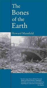 The Bones of the Earth | Howard Mansfield |