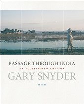 Passage Through India | Gary Snyder |