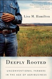Deeply Rooted | Lisa M. Hamilton |