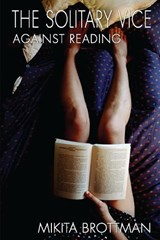 The Solitary Vice | Mikita Brottman |