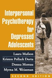 Interpersonal Psychotherapy for Depressed Adolescents | Moreau, Donna, M.D. ; Weissman, Myrna M. ; Dorta, Kristen Pollack & Mufson, Laura, Ph.D. |