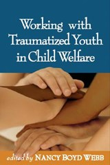 Working with Traumatized Youth in Child Welfare | auteur onbekend |