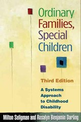 Ordinary Families, Special Children | Milton Seligman |