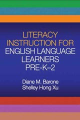 Literacy Instruction for English Language Learners, Pre-K-2 | Diane M. Barone |