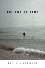The End of Time | David Horowitz |