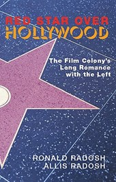 Red Star Over Hollywood | Ronald Radosh |