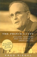 The Prince of the City | Fred Siegel |