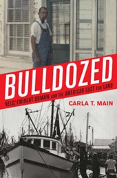 Bulldozed | Carla T. Main |
