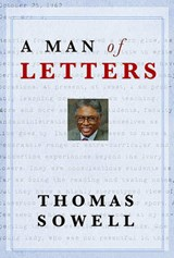 A Man of Letters | Thomas Sowell |