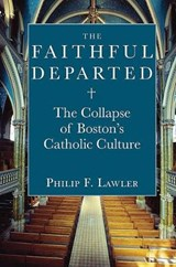 The Faithful Departed | Philip F. Lawler |