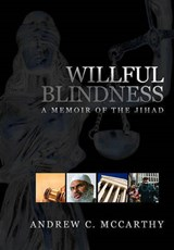 Willful Blindness | Andrew C. Mccarthy |