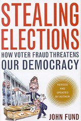 Stealing Elections | John Fund |