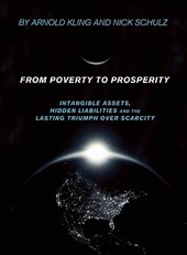 From Poverty to Prosperity | Arnold Kling |