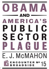 Obama and America's Public Sector Plague | Edmund J. McMahon |