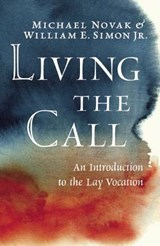 Living the Call | Michael Novak |