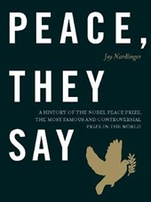 Peace, They Say