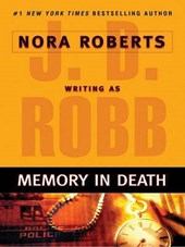 Memory in Death | J. D. Robb |