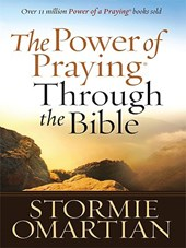 The Power of Praying Through the Bible | Stormie Omartian |