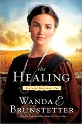 The Healing | Wanda E. Brunstetter |