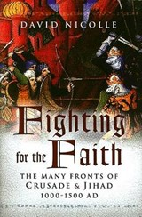 Fighting for the Faith | David Nicolle |