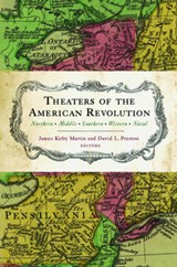 Theaters of the American Revolution | James Kirby Martin |
