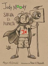 Judy Moody Salva el Planeta / Judy Moody Saves The World!