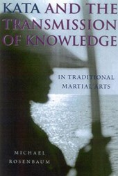 Kata And The Transmission Of Knowledge