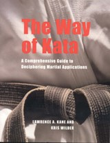 The Way of Kata | Lawrence A. Kane |