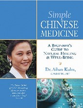 Simple Chinese Medicine | Aihan Kuhn |