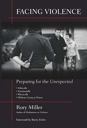 Facing Violence | Rory Miller |