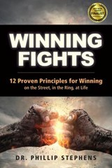 Winning Fights | Phillip M. Stephens |