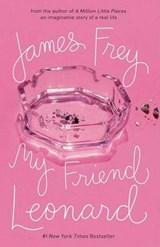 My Friend Leonard | James Frey |
