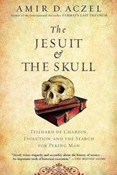The Jesuit and the Skull | Amir D. Aczel |