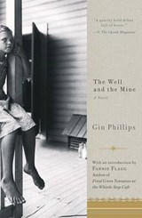 The Well and the Mine | Gin Phillips |