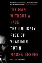 The Man Without a Face | Masha Gessen |